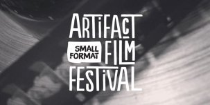 28th Artifact Annual Small Format Film Festival 2020 @ Calgary, Alberta - Canada {JPEG}