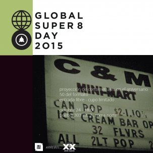 Global Super 8 Day 2015 @ Mexico City - Mexique {JPEG}