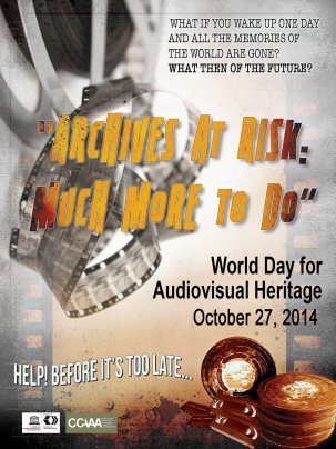 World Day for Audio Visual Heritage 2014