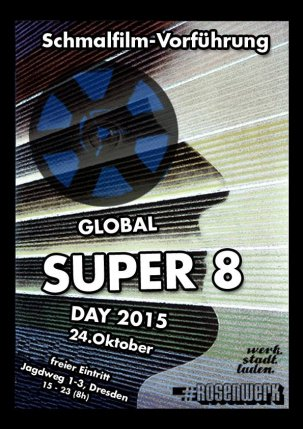 Global Super 8 Day 2015 @ Dresde - Allemagne {JPEG}